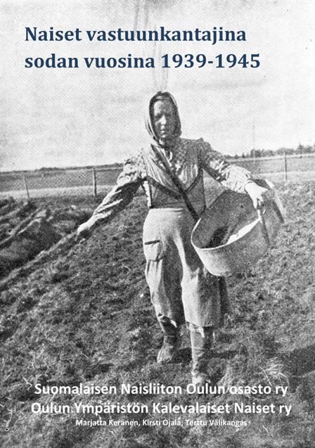 Naiset vastuunkantajina sodan vuosina 1939-1945 -kirjan julkistaminen 2.1.2014